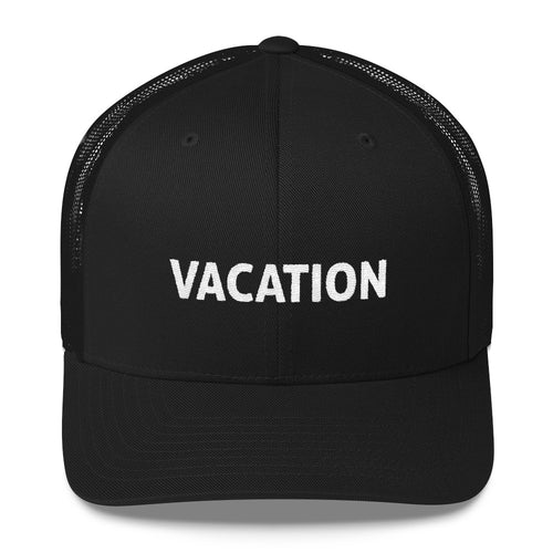 Vacation Embroidered Trucker Hat Cap - JB
