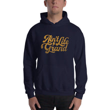 Load image into Gallery viewer, Ain't Life Grand DISSTRESSED Graphic Hoodie - Sweatshirt - Hoody - JB