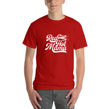 Load image into Gallery viewer, Red Hot Mama  T-Shirt-  WP