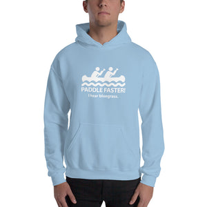 Paddle Faster I Hear Bluegrass Unisex Hoodie