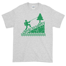 Load image into Gallery viewer, Climb to Safety  T-Shirt-  JB