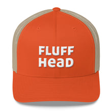 Load image into Gallery viewer, Fluffhead Embroidered Trucker Hat Cap