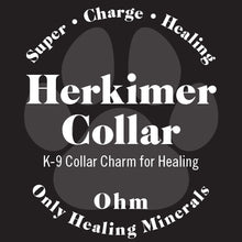 Load image into Gallery viewer, K-9 Herkimer Diamond for Collars