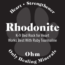 Load image into Gallery viewer, K-9 Rhodonite • Bed Rock