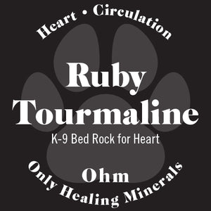 K-9 Ruby Tourmaline • Bed Rock