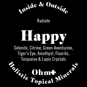 Happy 😃 Happiness Topical Remedy
