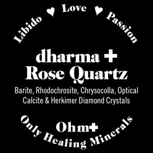 dharma ✚ rose quartz   libido remedy