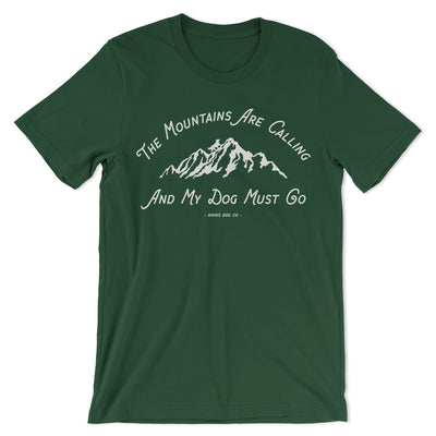 Green Mountains Are Calling My Dog Shirt | Hiking Dog Co.