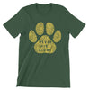 Green Never Hike Alone With Dogs T-Shirt | Hiking Dog Co.