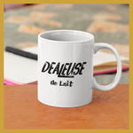 Mug - DEALEUSE DE LAIT - Boobz Shop