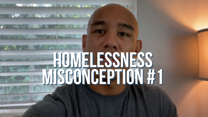 Homelessness Myth #1: All People Choose to be Homeless