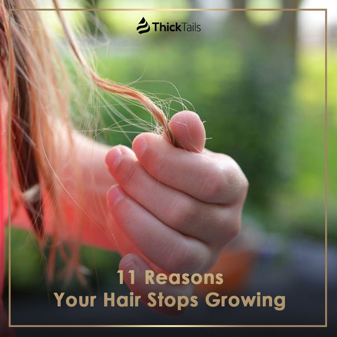 11 Reasons Your Hair Stops Growing