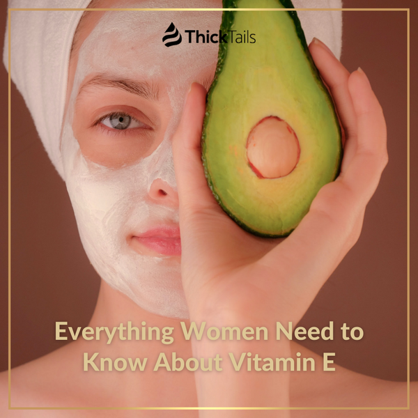 The benefits of vitamin E for women