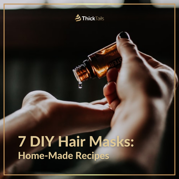 7 DIY Hair Masks: Home-Made Recipes | ThickTails