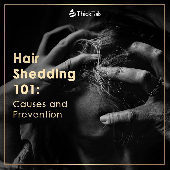 Hair Shedding 101: Causes and Prevention