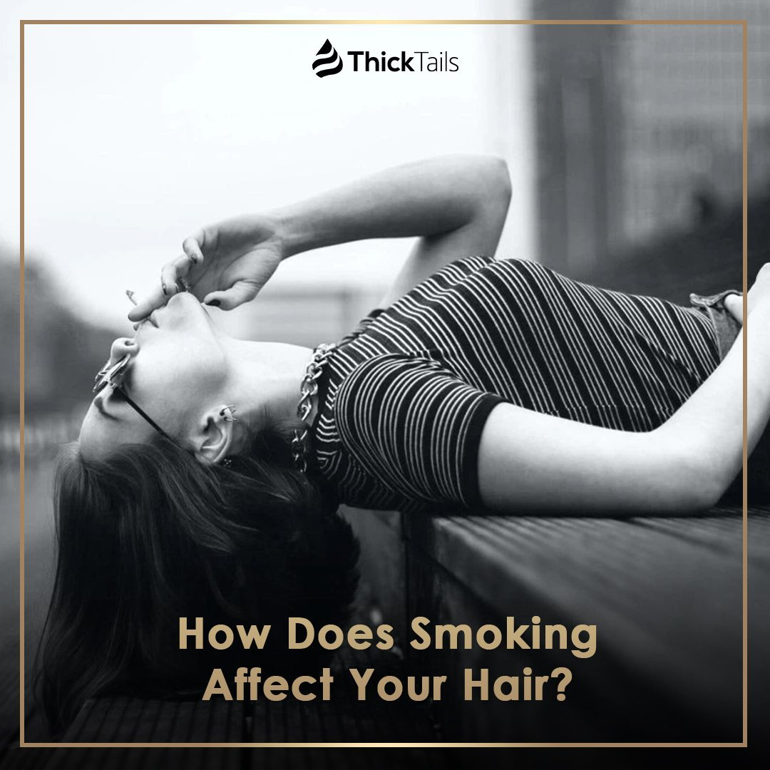 How Does Smoking Affect Your Hair?