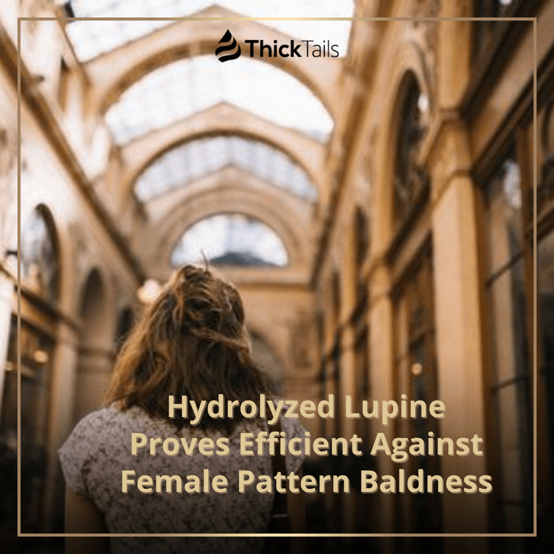 Hydrolyzed Lupine Proves Efficient Against Female Pattern Baldness