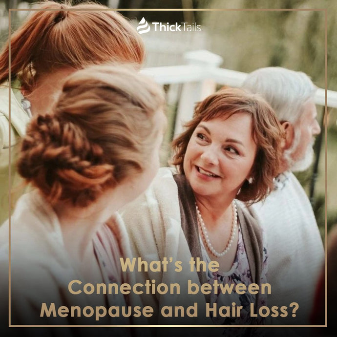 What's the Connection between Menopause and Hair Loss?