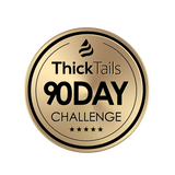 ThickTails 90 Day Challenge