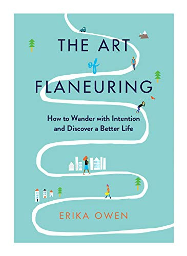 The Art of Flaneuring (Hard cover)