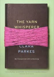 The Yarn Whisperer (Hard cover)