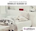 Chaotic to Relaxing: Minimalist Bedroom 101