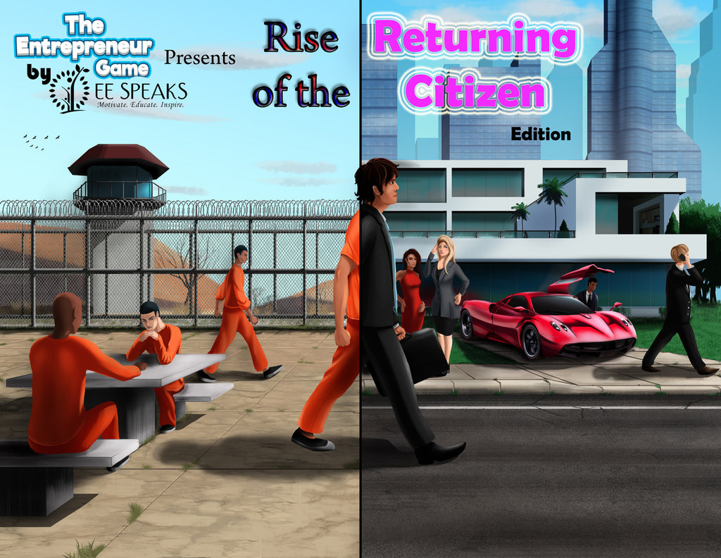 Rise of the Returning Citizen by The Entrepreneur Game by EESpeaks