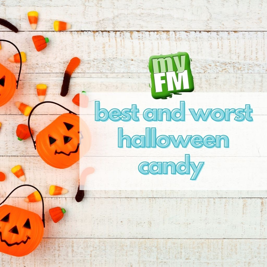 myFM: Worst and Best Halloween Candy