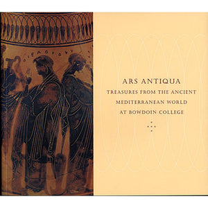 Ars Antiqua: Treasures from the Ancient Mediterranean World