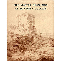 Old Master Drawings at Bowdoin College