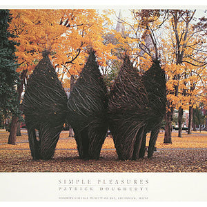 Simple Pleasures - Patrick Dougherty