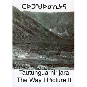 Tautunguarnirijara - The Way I Picture It DVD