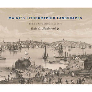Cover of Maine's Lithographic Landscapes art book.