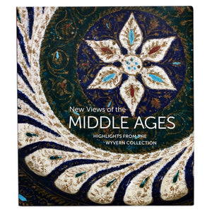 Book cover of New Views of the Middle Ages: Highlights from the Wyvern Collection