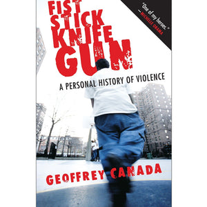 Book cover of Fist Stick Knife Gun by Geoffrey Canada 1974