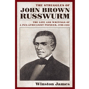 Cover of The Struggles of John Brown Russwurm 1826