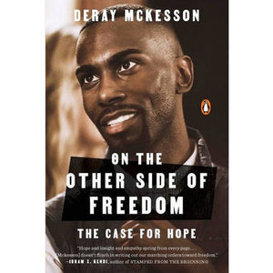 Book cover of On the Other Side of Freedom by Deray McKesson 2007