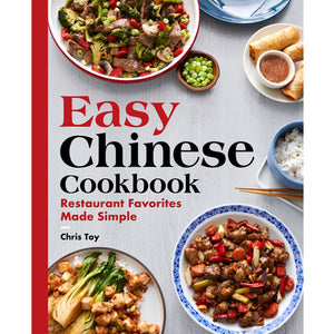 Easy Chinese Cookbook by Chris Toy