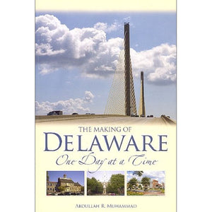 The Making of Delaware — Muhammad '73