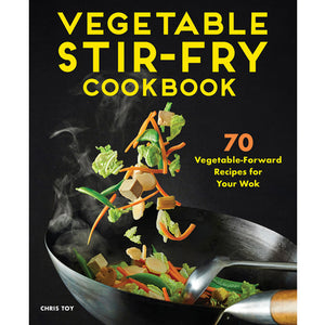 Vegetable Stir-Fry Cookbook by Chris Toy