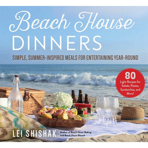 Beach House Dinners by Lei Shishak '97