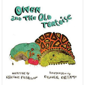Owen and the Old Tortoise by Miriam Platzer