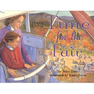 Time for the Fair by Mary Train