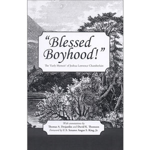 Cover of Blessed Boyhood by Joshua Lawrence Chamberlain Bowdoin Class of 1852