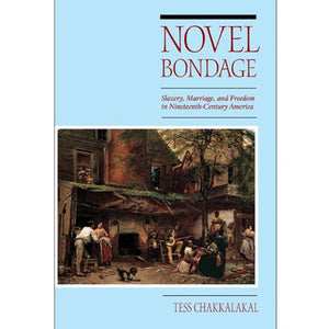 Cover of Novel Bondage by Tess Chakkalakal