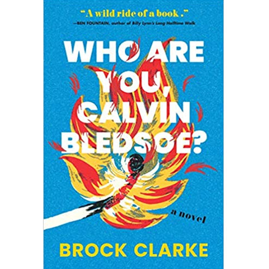 Who Are You, Calvin Bledsoe? — Clarke