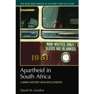 Apartheid in South Africa by David Gordon
