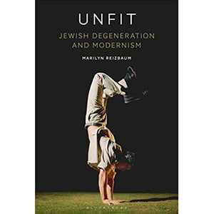 Unfit by Marilyn Reizbaum