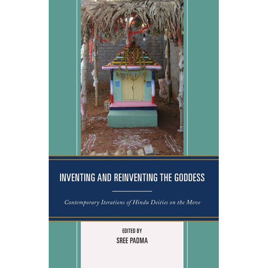 Inventing and Reinventing the Goddess — Padma