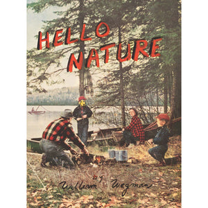 Hello Nature - William Wegman Exhibition Catalogue